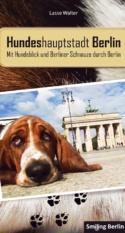 "Hundeshauptstadt Berlin"", Das Hundebuch Berlin , Berliner Mit Hund, Hauptstadt-Hundebuch, Leben Mit Hund In Der Hundehauptstadt Berlin, Portraits Von Berliner Hundebesitzern, Berlin Aus Hundeperspektive, Unterhaltsames Hundebuch, Hunde Geschenk, Hundebuch Berlin, Hund Berlin, Hundebuch, Berlin Mit Hund, Hundeblick, Berlin Hund, Hundebesitzer, Hundeliebhaber, Hundefans, Hundehauptstadt, Portraits, Stadtführer Für Hunde, Hundefreunde, Wirtschaftsfaktor Hund, Flirtfaktor Hund, Kollege Hund, Hundekot Berlin, Hundethemen Berlin, Unterwegs In Berlin, Hundeblick, Berliner Schnauze, Mit Hund Durch Berlin, Hundeauslaufgebiete Berlin, Hundeplatz Berlin"